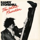 RANDY STONEHILL--THE WILD FRONTIER Vinyl LP (UK)