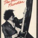 RANDY STONEHILL--THE WILD FRONTIER Cassette Tape (UK)