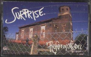 SURPRISE--REFORMATION Cassette Tape