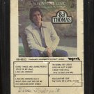 B.J. THOMAS--YOU GAVE ME LOVE (WHEN NOBODY GAVE ME A PRAYER) 8-Track Tape