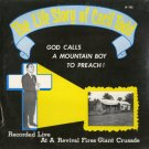 CECIL TODD--THE LIFE STORY OF CECIL TODD: GOD CALLS A MOUNTAIN BOY TO PREACH! Vinyl LP