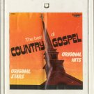 VARIOUS ARTISTS--THE BEST OF COUNTRY GOSPEL 8-Track Tape