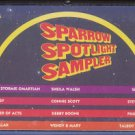 VARIOUS ARTISTS--SPARROW SPOTLIGHT SAMPLER Cassette Tape