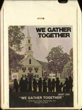VARIOUS ARTISTS--WE GATHER TOGETHER 8-Track Tape