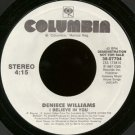 "DENIECE WILLIAMS--""""I BELIEVE IN YOU"""" (4:15) 45 RPM 7"""" Vinyl"