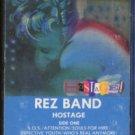 REZ BAND--HOSTAGE Cassette Tape