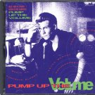 VARIOUS ARTISTS--PUMP UP THE VOLUME: Music From The Original Motion Picture Soundtrack (CD)