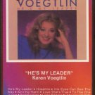 KAREN VOEGTLIN--He's My Leader Cassette Tape