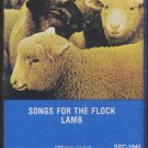 LAMB--SONGS FOR THE FLOCK Cassette Tape