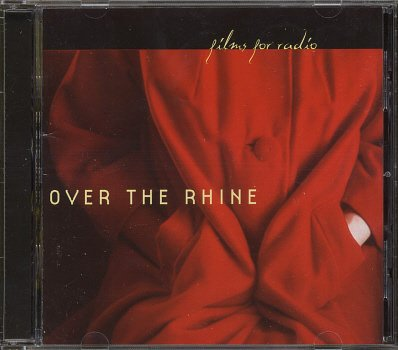 OVER THE RHINE--FILMS FOR RADIO Compact Disc (CD)