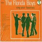 FLORIDA BOYS--SING YOUR FAVORITES Vinyl LP
