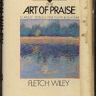 FLETCH WILEY--THE ART OF PRAISE: CLASSIC SONGS FOR FLUTE & GUITAR Cassette Tape