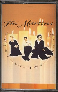 THE MARTINS--LIGHT OF THE WORLD Cassette Tape