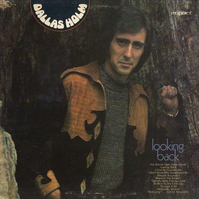 DALLAS HOLM--LOOKING BACK Vinyl LP