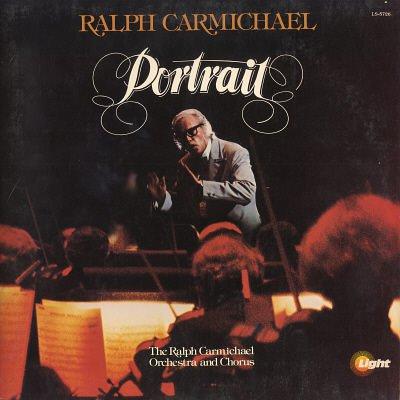 RALPH CARMICHAEL--PORTRAIT LP