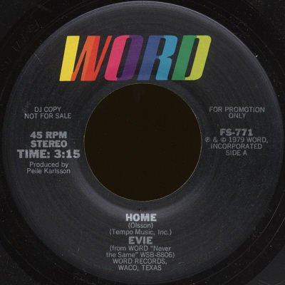 """EVIE--""""HOME"""" (3:15) (STEREO/MONO) 45 RPM 7"""" Vinyl"""