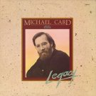 MICHAEL CARD--LEGACY Vinyl LP
