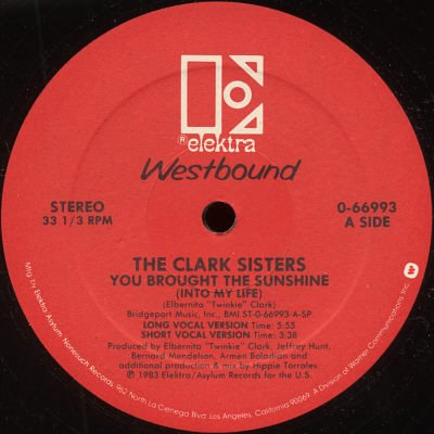 """CLARK SISTERS--""""YOU BROUGH THE SUNSHINE (INTO MY LIFE)"""" 12"""" Single"""