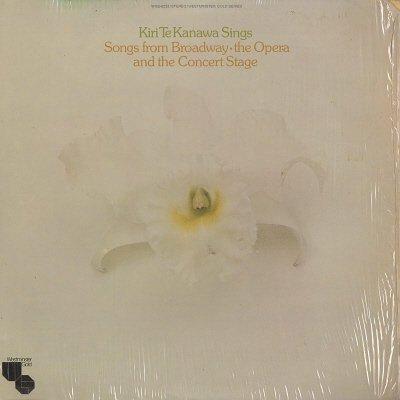 KIRI TE KANAWA--SINGS SONGS FROM BROADWAY - THE OPERA AND THE CONCERT STAGE Vinyl LP