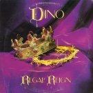 DINO--REGAL REIGN Vinyl LP