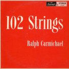 RALPH CARMICHAEL--102 STRINGS Vinyl LP