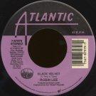 "ROBIN LEE--""BLACK VELVET"" (3:17)/""STAY WITH ME"" (4:03) 45 RPM 7"""