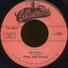 "PAUL AND PAULA--""HEY PAULA""/""ALL I WANT IS YOU"" 45 RPM 7"""