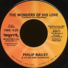 "PHILIP BAILEY--""THE WONDERS OF HIS LOVE"" (4:25) (Stereo/Stereo) 45 RPM 7"" Vinyl"