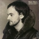 PAUL FIELD--RESTLESS HEART Vinyl LP (Sealed)