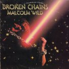 MALCOLM WILD--BROKEN CHAINS Vinyl LP