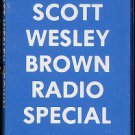SCOTT WESLEY BROWN--RADIO SPECIAL Cassette Tape