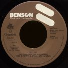 "KIM PEERY & PHIL JOHNSON--""TELL ME"" (4:10) (Stereo/Stereo) 45 RPM 7"" Vinyl"