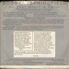 """BOBBY SPRINGFIELD--""""GIVE ME THE LOVE"""" (3:21)/""""INTERVIEW"""" (6:00) 45 RPM 7"""" Vinyl"""
