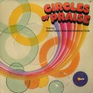 GOOD NEWS CIRCLE AND SONSHINE CIRCLE--CIRCLES OF PRAISE 1977 Vinyl LP (Rough Shape)