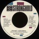 "POWER ALLEY--""I'M NOT ASHAMED"" (2:30)/""JUMP BACK"" (3:15) (Stereo/Mono) 45 RPM 7"" Vinyl"