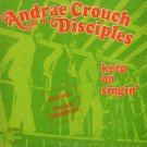 ANDRAE CROUCH & THE DISCIPLES--KEEP ON SINGIN' Vinyl LP (RARE Green Cover)
