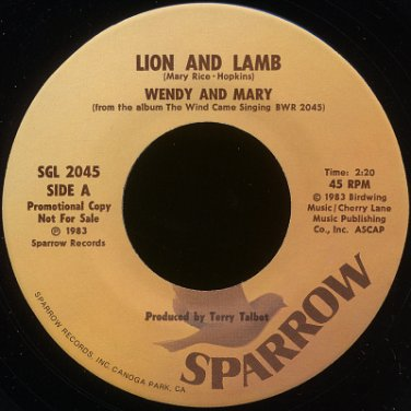 """WENDY AND MARY--""""LION AND LAMB"""" (2:20) (Stereo/Stereo) 45 RPM 7"""" Vinyl"""