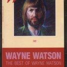 WAYNE WATSON--THE BEST OF WAYNE WATSON Cassette Tape