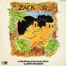 JACK COLEMAN--ZACK JR.: A Folk Musical For Junior High Vinyl LP (Canadian Pressing)