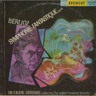 SIR EUGENE GOOSSENS & THE LONDON SYMPHONY ORCHESTRA--BERLIOZ: SYMPHONIE FANTASTIQUE, OP. 14 Vinyl LP