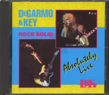 DEGARMO & KEY--ROCK SOLID: ABSOLUTELY LIVE Compact Disc (CD)