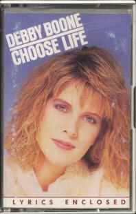 DEBBY BOONE--CHOOSE LIFE Cassette Tape