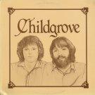 CHILDGROVE--CHILDGROVE Vinyl LP (Canadian Folk)
