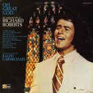 RICHARD ROBERTS--OH GREAT GOD: THE TRADITIONAL SIDE OF RICHARD ROBERTS Vinyl LP