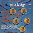 THE BLUE RIDGE QUARTET--SONGS WE CAN'T STOP SINGING Vinyl LP