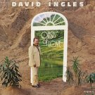 DAVID INGLES--OASIS OF LOVE Vinyl LP