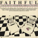 VARIOUS--FAITHFUL: A COLLECTION OF CONTEMPORARY CHRISTIAN LOVE SONGS Vinyl LP (Sealed) DeGarmo & Key