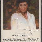 MAUDE AIMEE (HUMBARD)--MAUDE AIMEE 1980 Cassette Tape (Sealed)