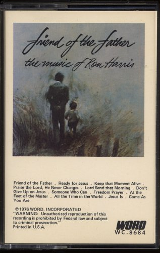RON HARRIS (YOUNGCHURCH SINGERS)--FRIEND OF THE FATHER: THE MUSIC OF RON HARRIS 1976 Cassette Tape