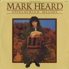MARK HEARD--APPALACHIAN MELODY 1979 Vinyl LP